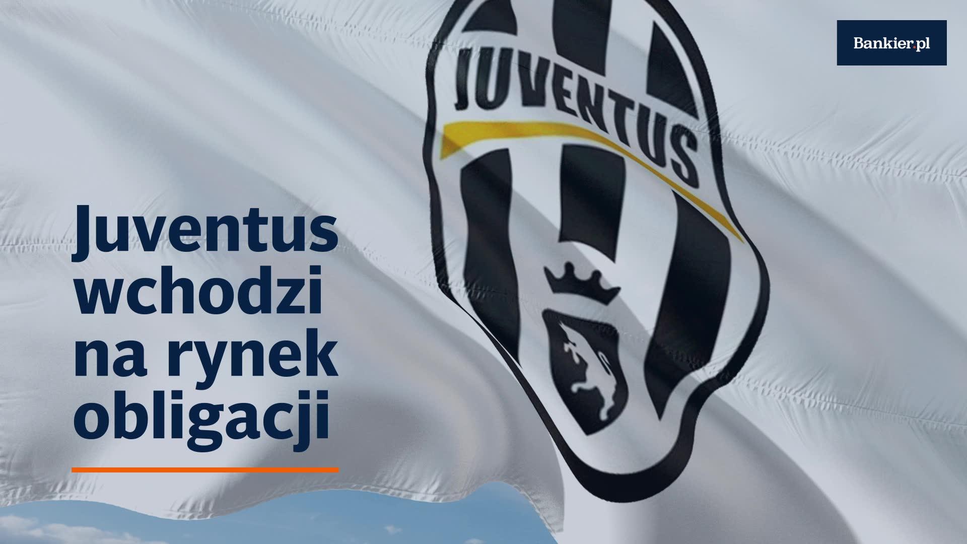 Juventus wchodzi na rynek obligacji