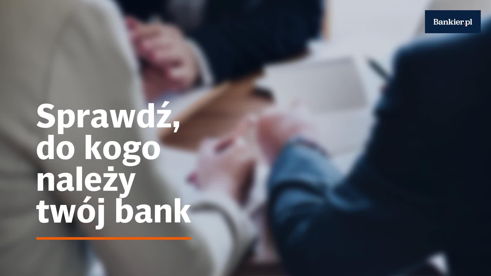 Sprawdź, do kogo należy twój bank