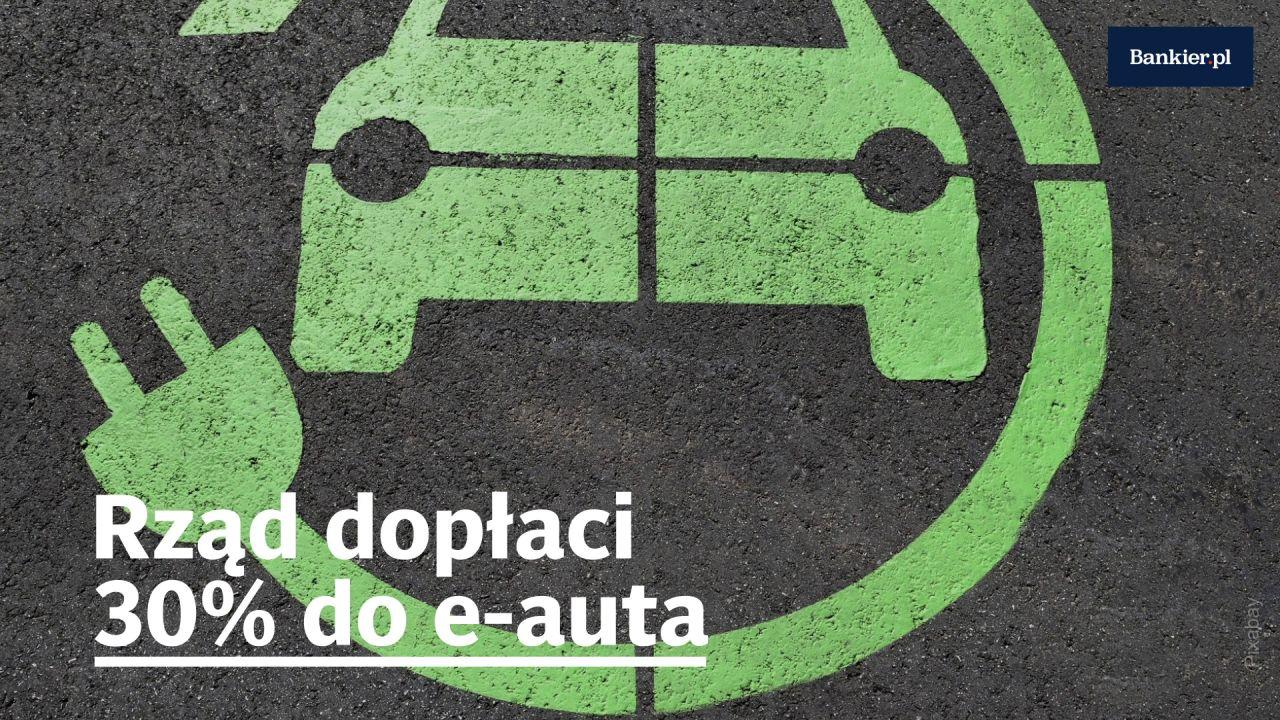 Rząd dopłaci 30% do e-auta