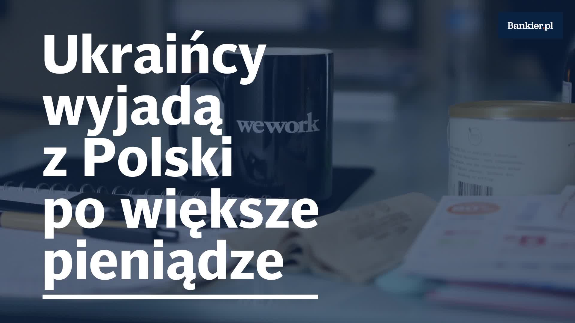 Ukraińcy wyjadą z Polski po większe pieniądze