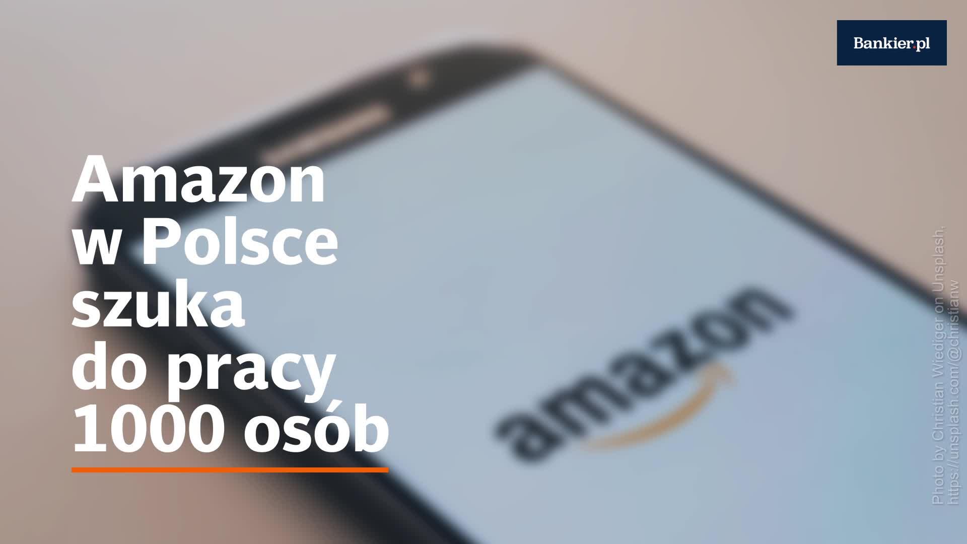 Amazon w Polsce szuka do pracy 1000 osób