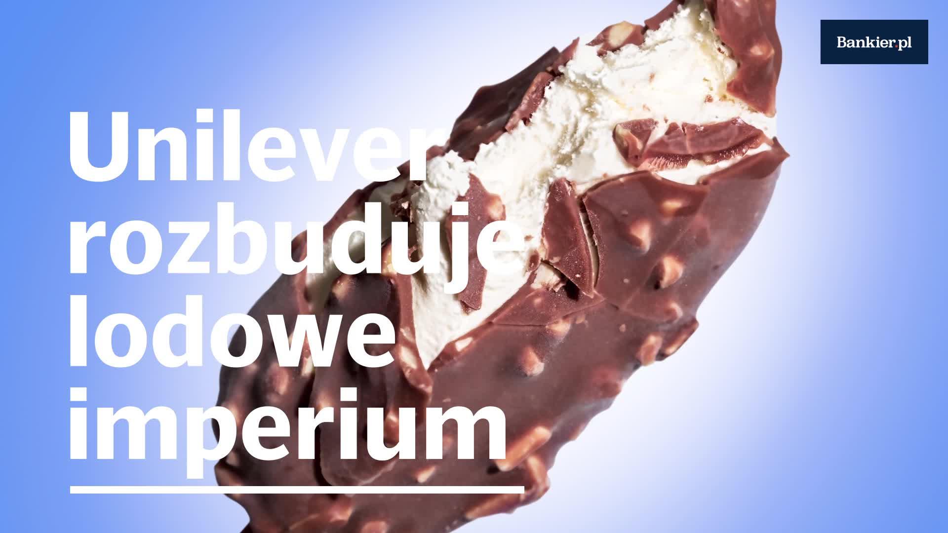 Unilever rozbuduje lodowe imperium