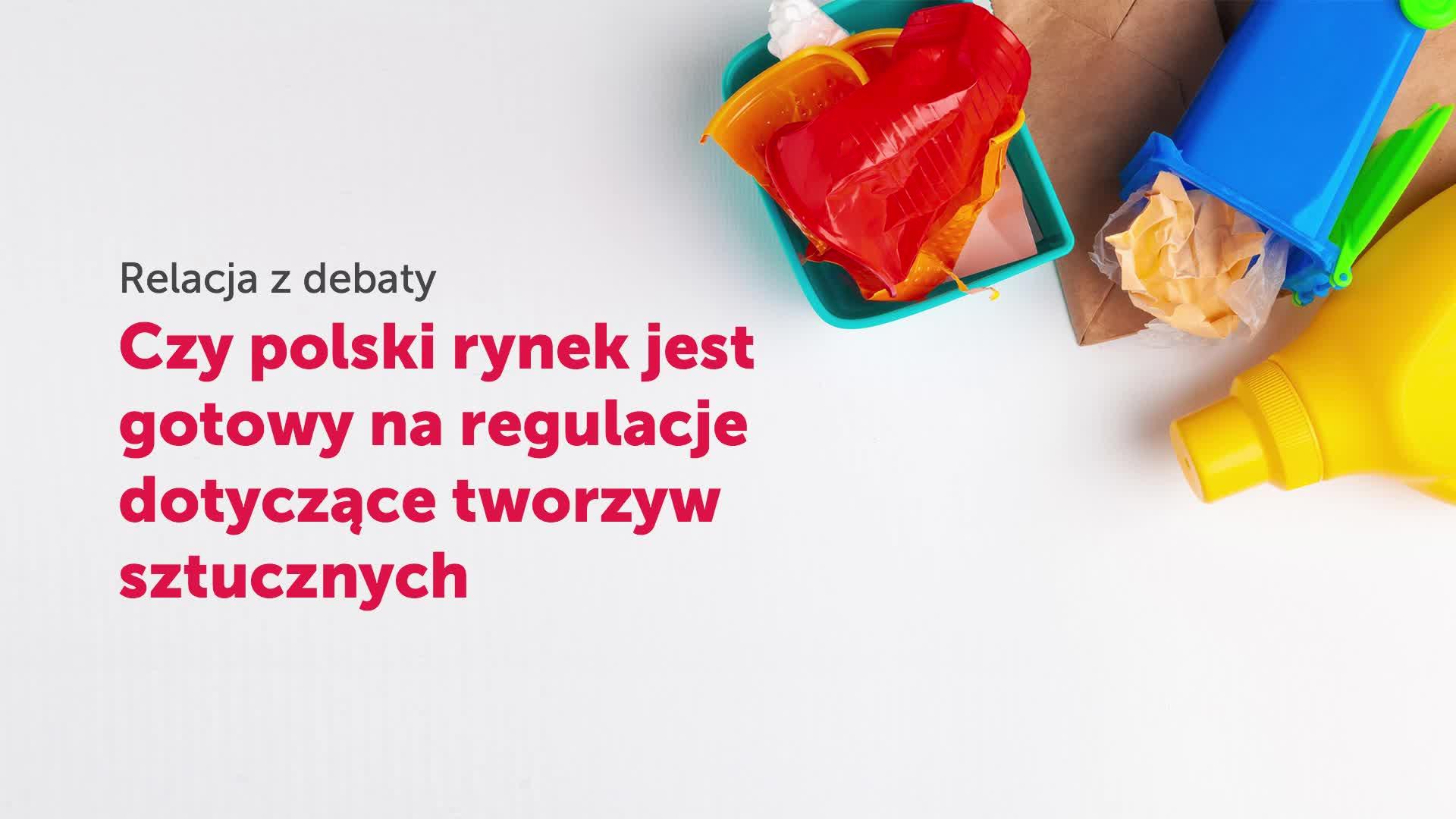 Czy polski rynek jest gotowy na regulacje dotyczące tworzyw sztucznych?