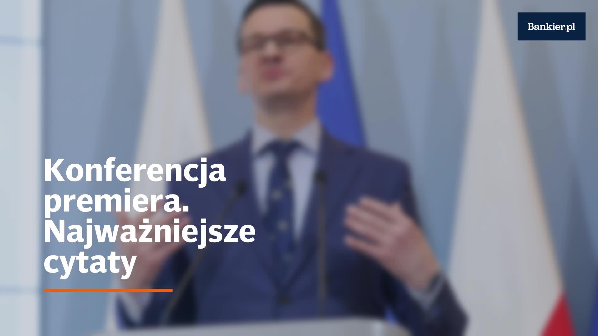 Konferencja premiera - najważniejsze cytaty