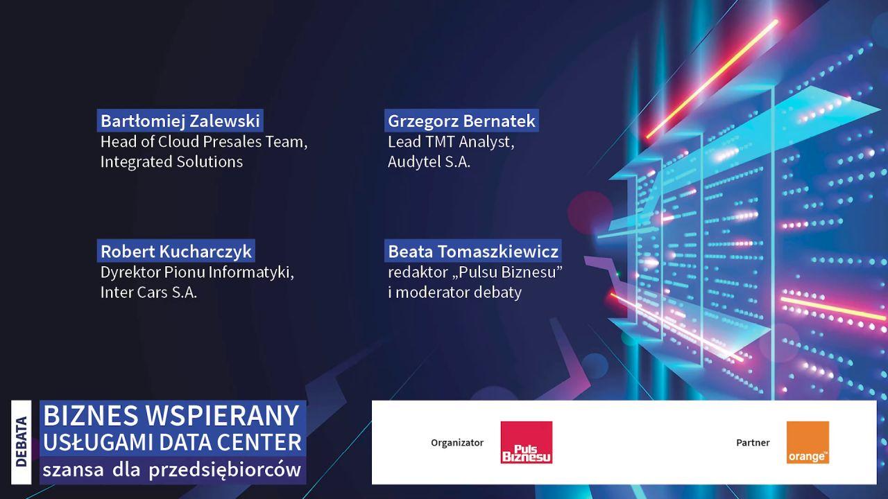 Debata: Biznes wspierany usługami Data Center