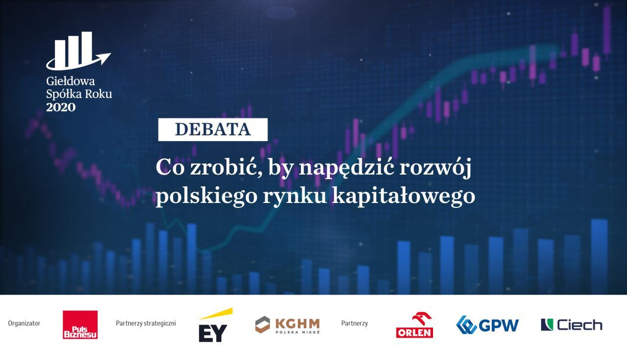 Debata: Co zrobić, by napędzić rozwój polskiego rynku kapitałowego?