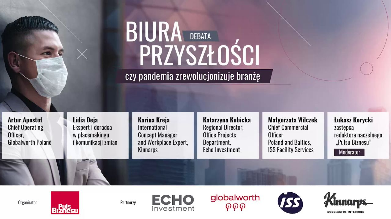 DEBATA: Biura przyszłości - czy pandemia zrewolucjonizuje branżę