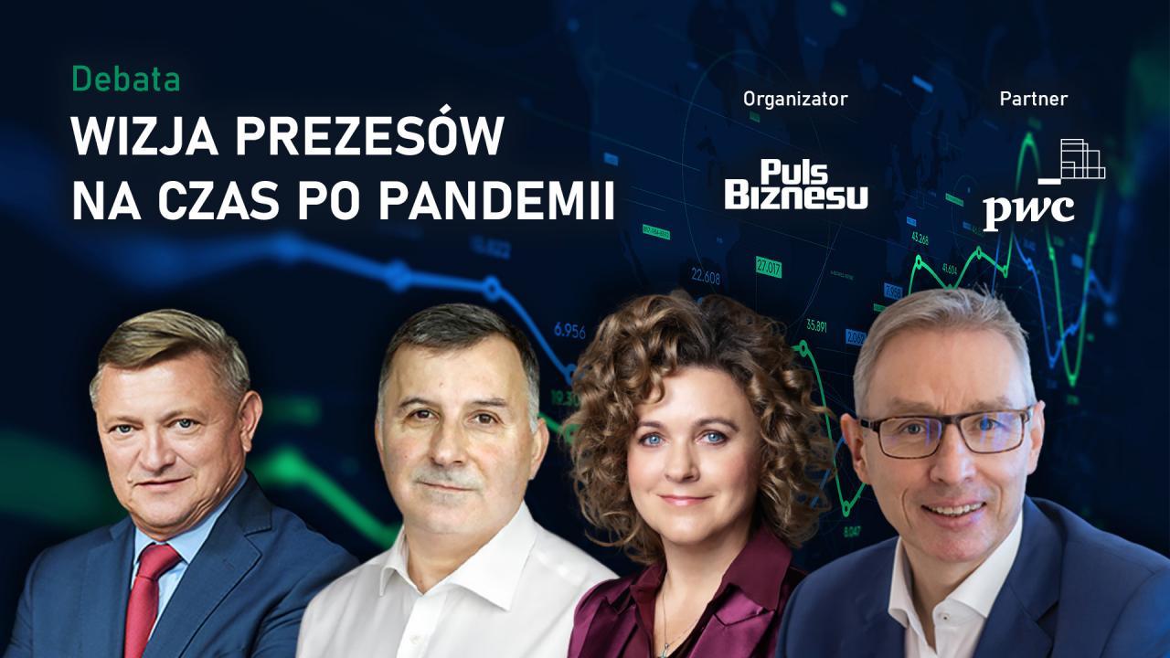 Debata: Wizja prezesów na czas po pandemii