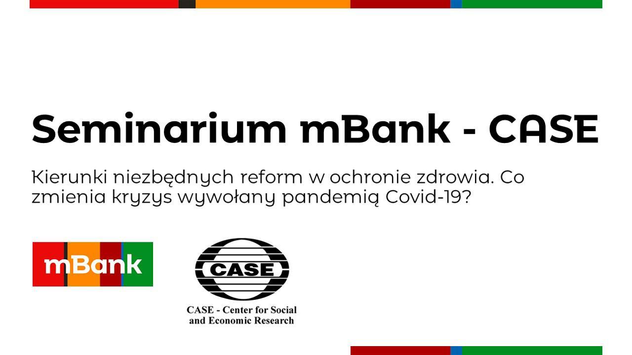169. seminarium mBank-CASE: Kierunki niezbędnych reform w ochronie zdrowia
