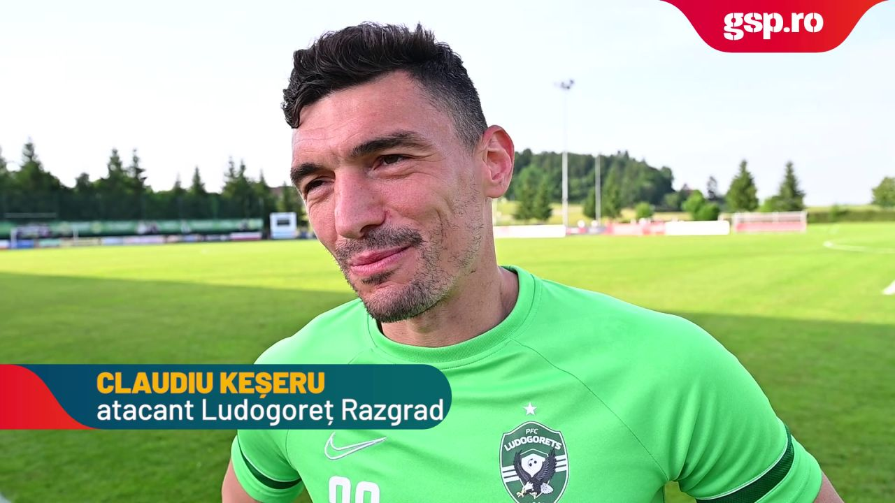 Claudiu Keșeru, interviu după amicalul dintre Ludogoreț și CFR Cluj