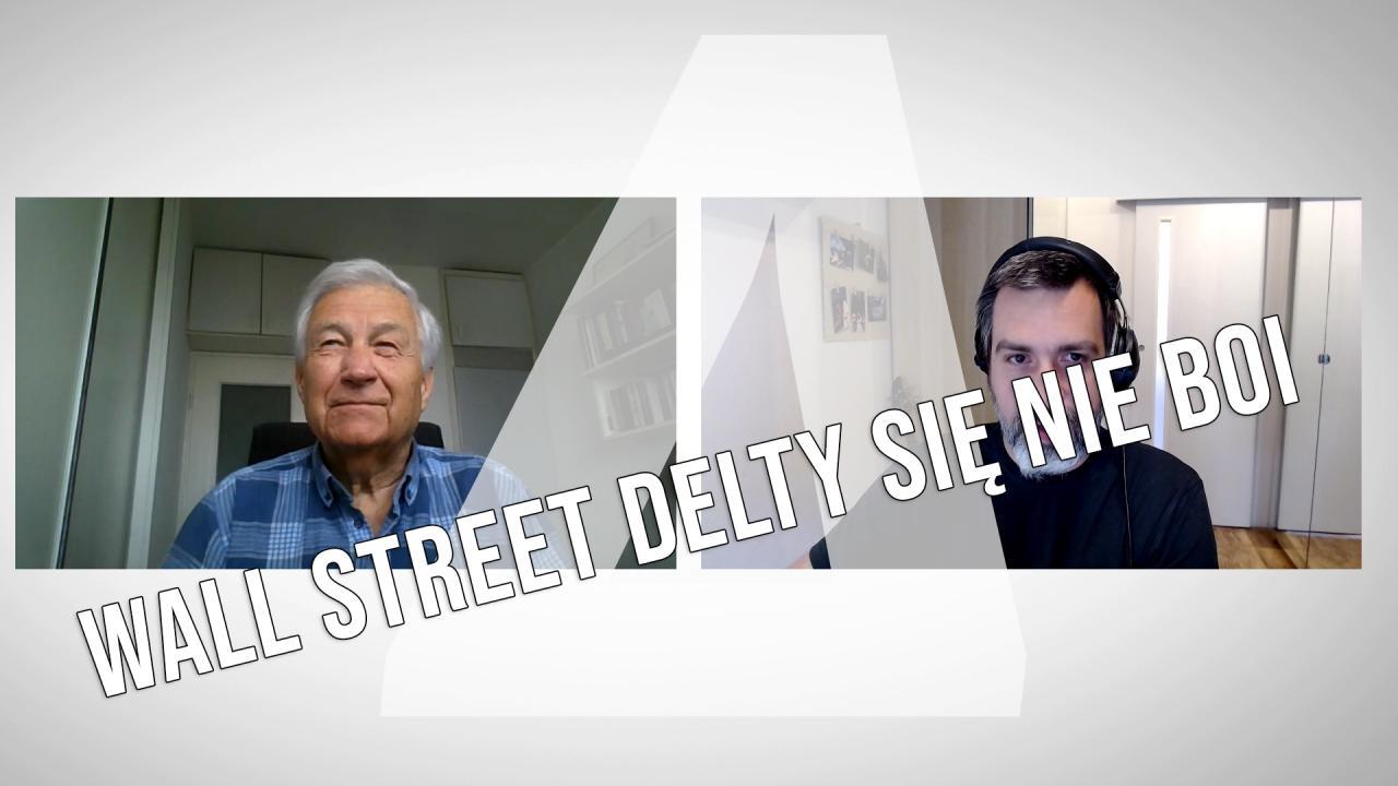 Kuczyński: Wall Street Delty się nie boi