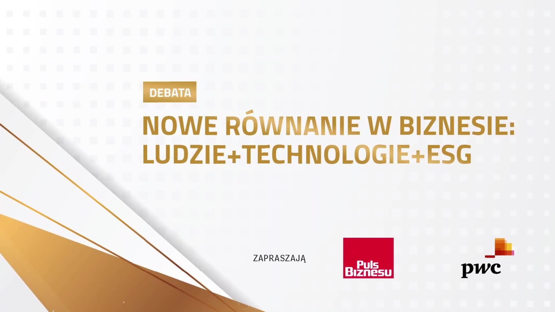 Debata: Nowe równanie w biznesie: ludzie + technologie + ESG