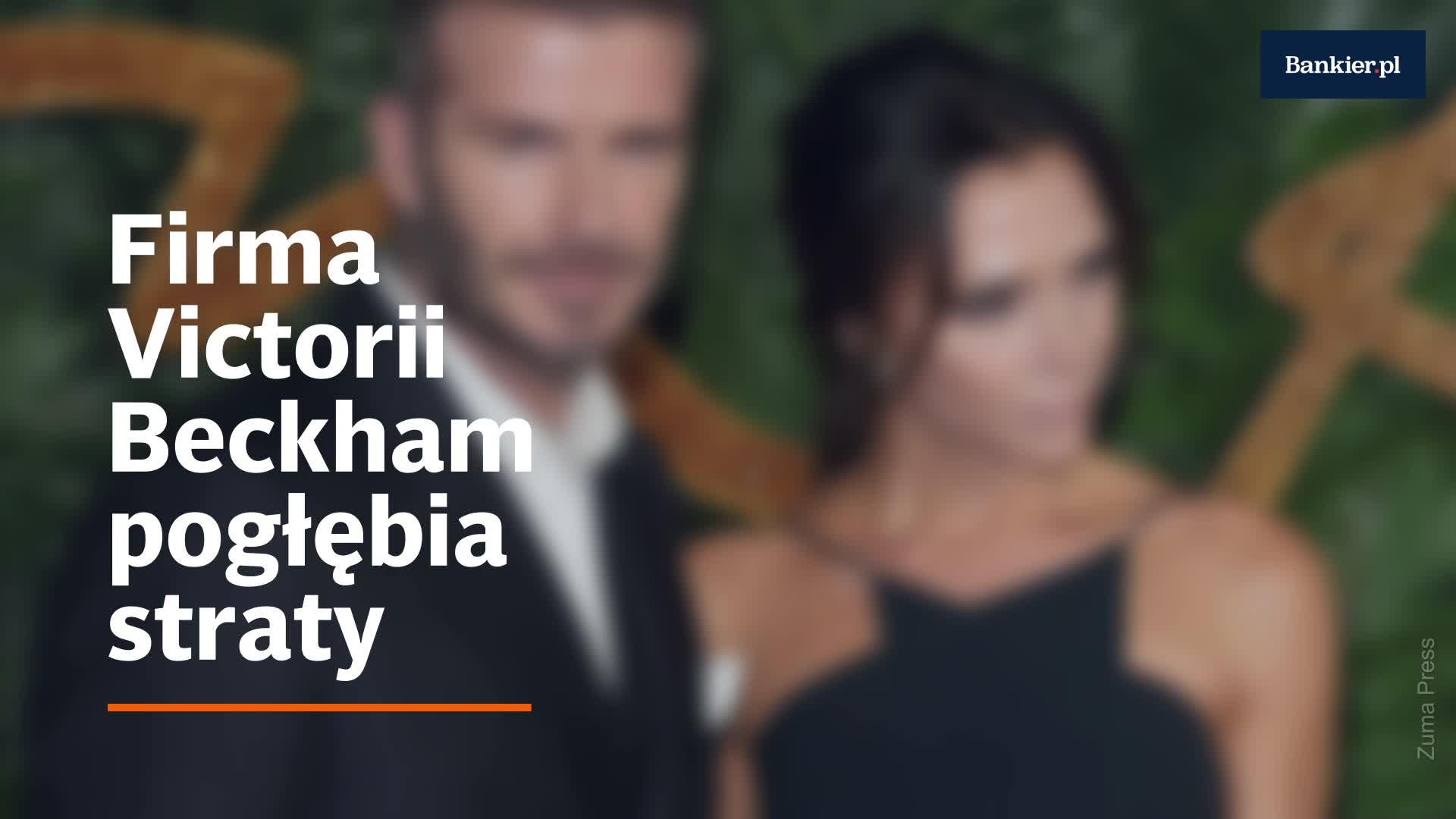 Firma Victorii Beckham pogłębia straty