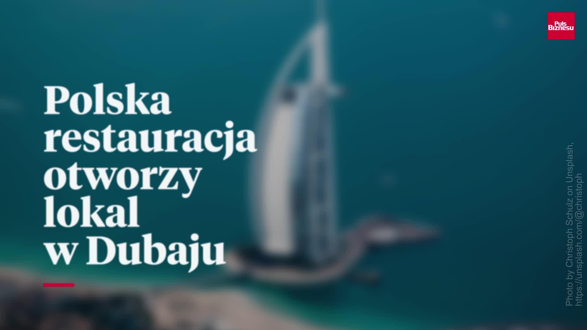 Polska restauracja otworzy lokal w Dubaju